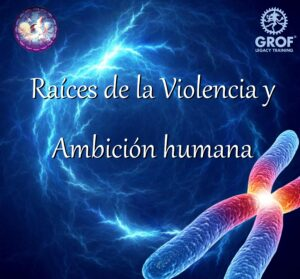 Raíces de la violencia y ambición humana